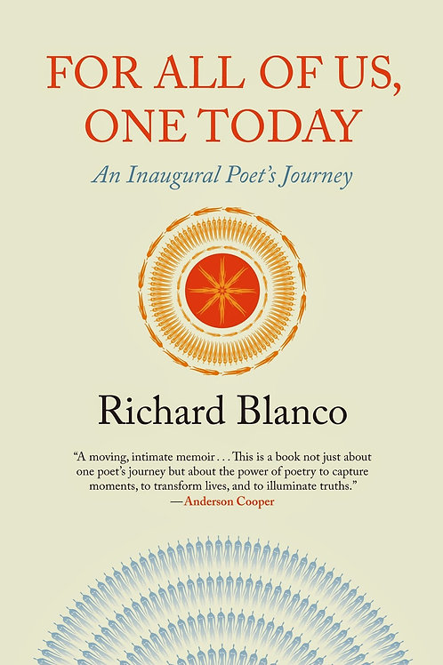 For All of Us, One Today: A Poet's Journey