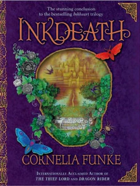 Inkdeath (Inkheart Trilogy #3: First Edition)