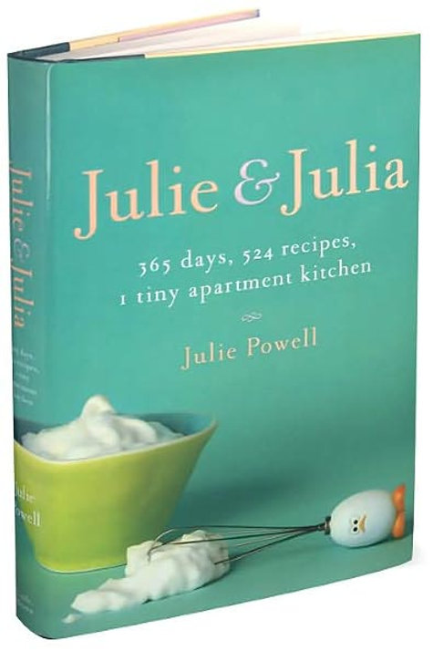 Julie and Julia: 365 Days, 524 Recipes,