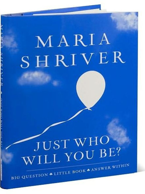 Just Who Will You Be? : Big Question- Little Book - Answer Within