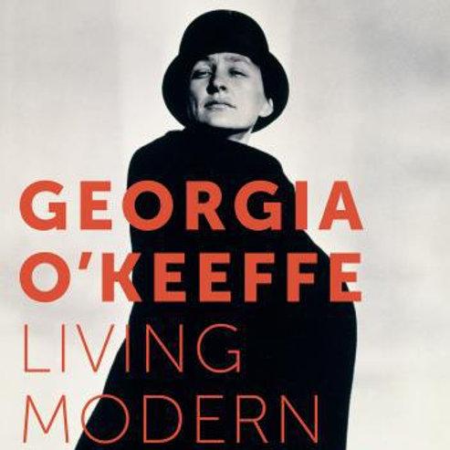 Georgia O'Keeffe : Living Modern