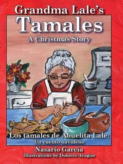 Grandma Lale's Tamales: A Christmas Story