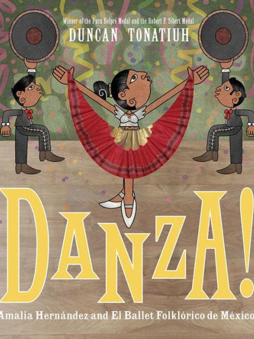 Danza!: Amalia Hernandez and Mexico's Folkloric