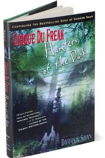 Hunters of the Dusk (Cirque Du Freak Series #7)