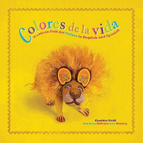 Colores de la Vida: Mexican Folk Art Colors in English and Spanish