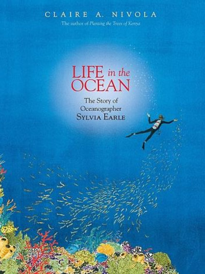 Life in the Ocean: Story Of Sylvia Earle