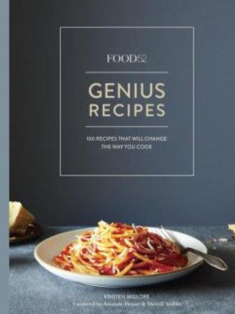 Food52 Genius Recipes: 100 Recipes