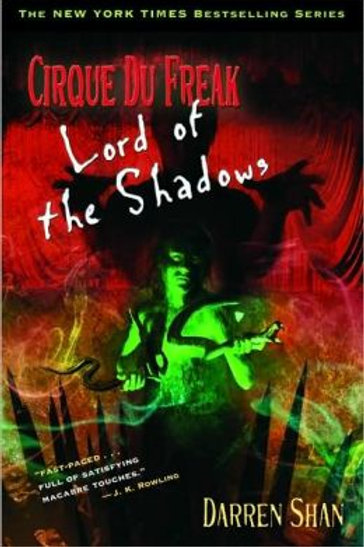 Lord of the Shadows (Cirque Du Freak Series #11)