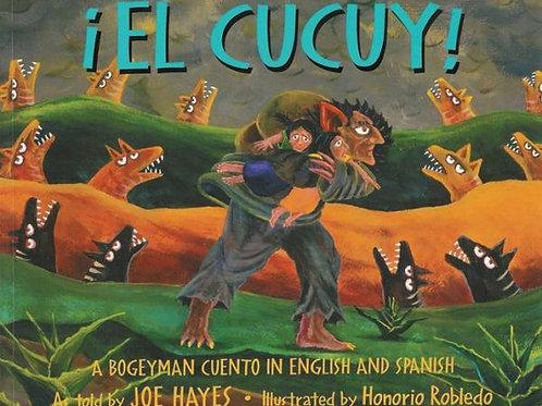 El Cucuy: A Bogeyman Cuento