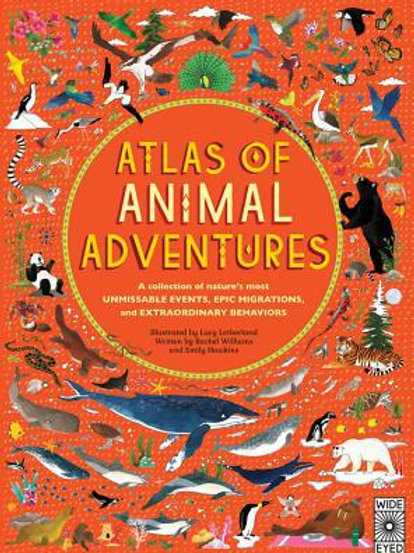 Atlas of Animal Adventures : A Collection of Nature's Most Unmissable Events, Ep