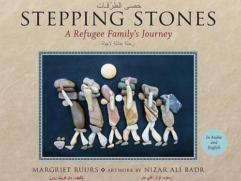 Stepping Stones A Refugee Family's Journey  (English and Arabic)