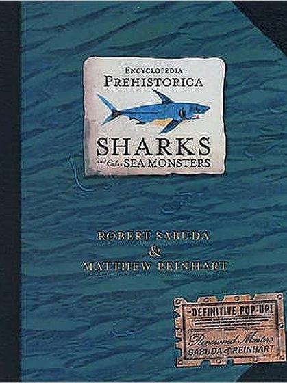 Encyclopedia Prehistorica Sharks: Pop Up Book