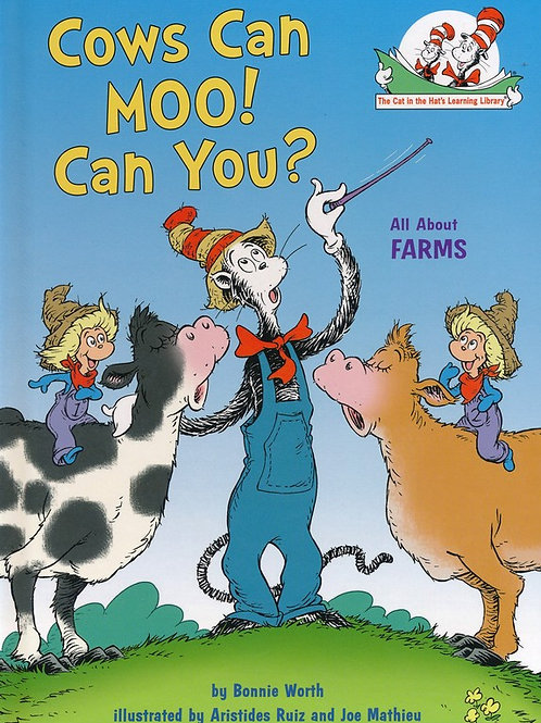 Cows Can Moo! Can You?: All about Farms