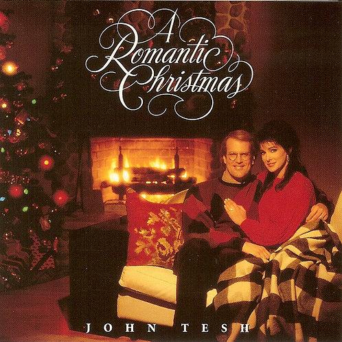 John Tesh :  A Romantic Christmas