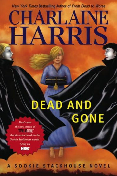 Dead and Gone: Southern Vampire Series #9