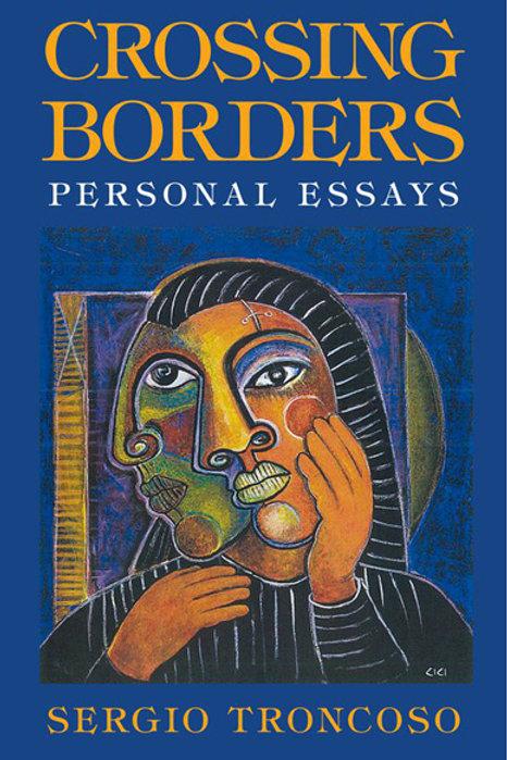 Crossing Borders: Personal Essays