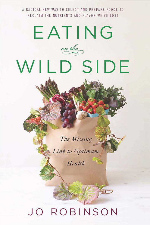 Eating on the Wild Side: The Missing Link to