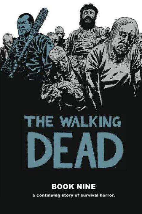 The Walking Dead, Book Nine