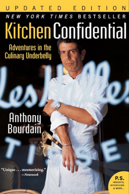Kitchen Confidential Updated Ed: Adventures in the Culinary Underbelly