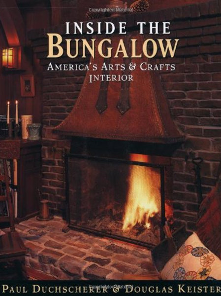 Inside the Bungalow: America's Arts and Crafts