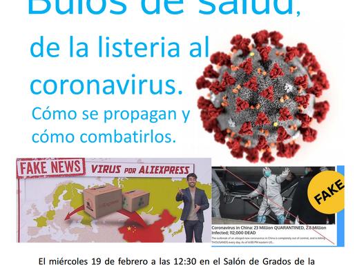 Bulos de salud, de la listeria al coronavirus. Cómo se propagan y cómo combatirlos