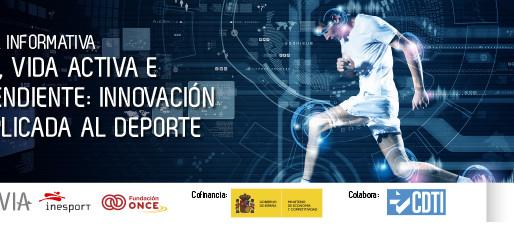 Jornada gratuita: salud, Vida Activa e Independiente: Innovación TIC aplicada al deporte