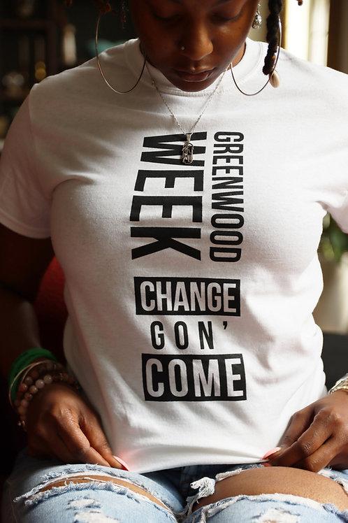Change Gon Come Tee