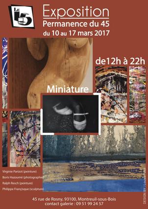 """Expositon """"45"""" Miniature 2017"""