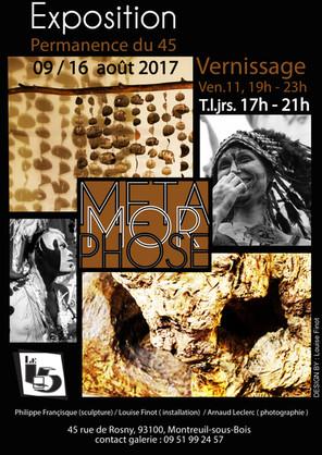 "Exposition ""45"" Métamorphose 2017"