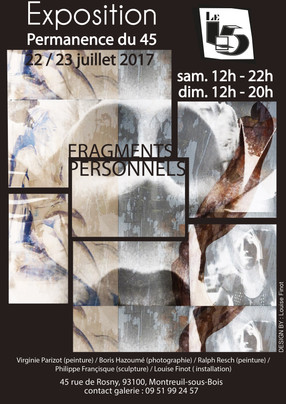 "Exposition ""45"" Fragments personnels 2017"