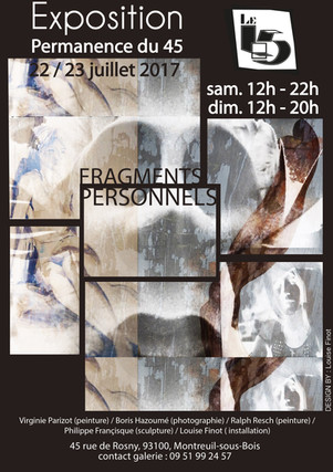 "Exposition ""45"" Fragments personnels 2017"
