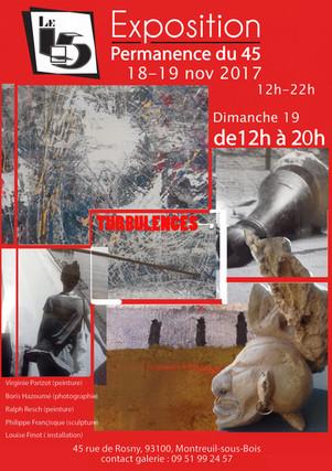 "Exposition ""45"" Turbulences 2017"