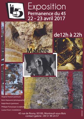 """Exposition """"45"""" Matière 2017"""