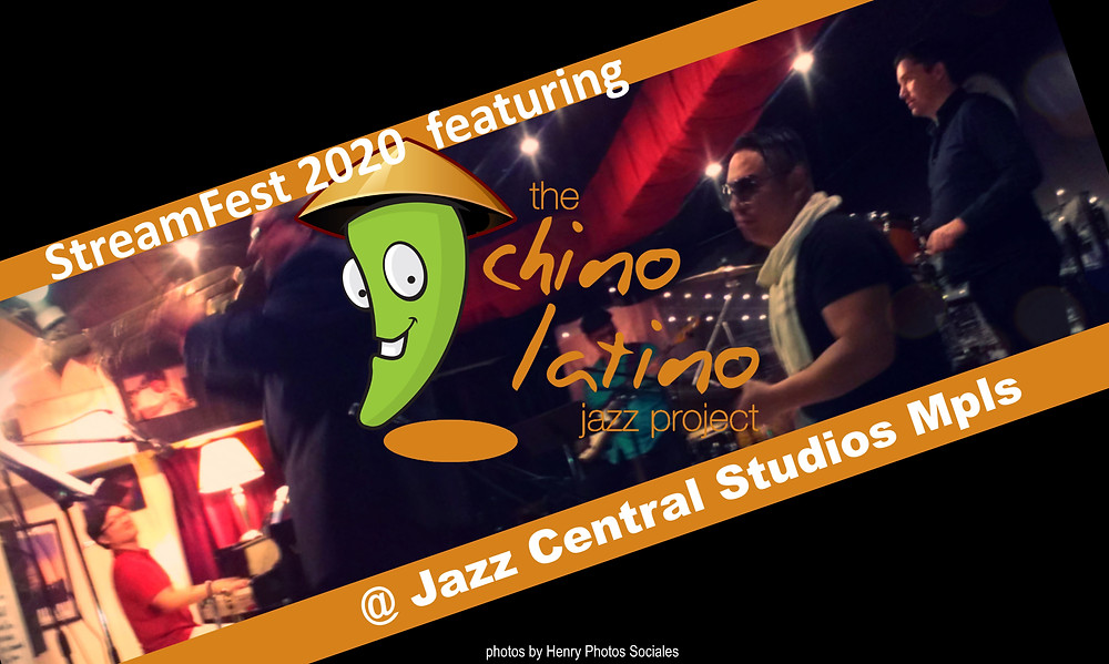 Chino Latino Jazz Project at StreamFest 2020 Jazz Central Studios MN