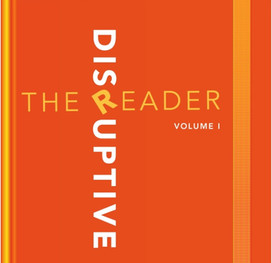 The Disruptive Reader: Three Urgent Questions for B2B Marketing Innovators