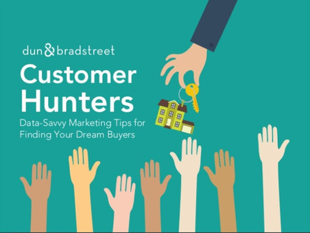Customer Hunters: Data-Savvy Tips for Finding Your Dream Buyers