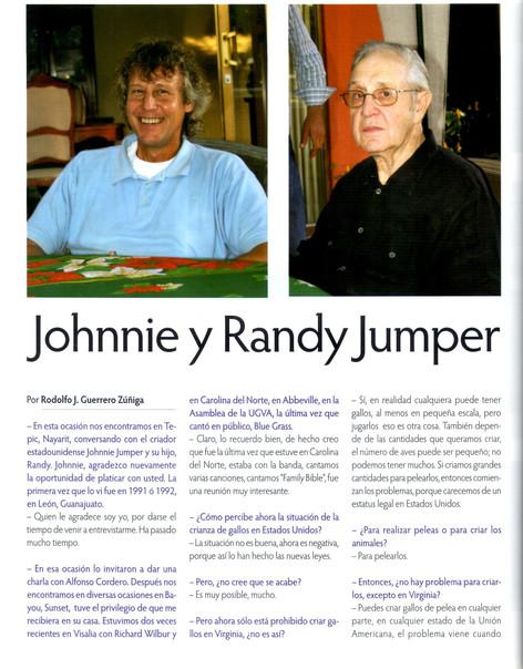 Y así empezo la alianza de Potrero Nuevo con el legendario Johnnie Jumper