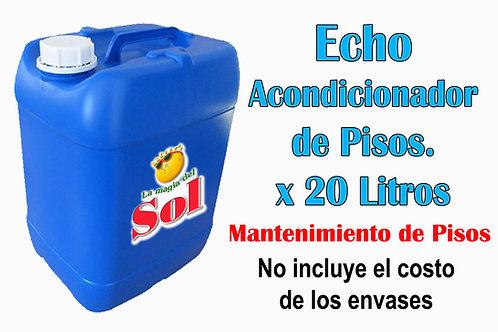 Echo Acondicionador de Pisos X 20 Litros ($ 54,60 x Litro)
