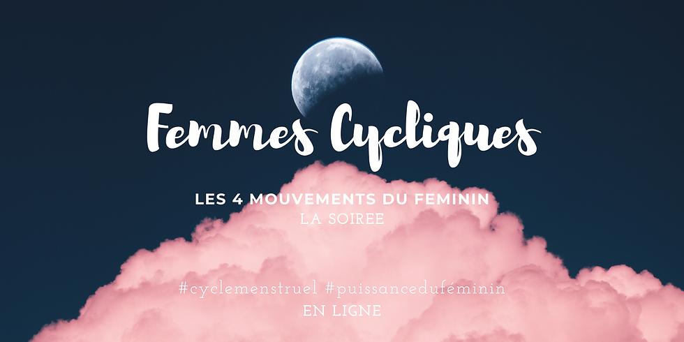 La soirée entre Femmes Cycliques : les 4 mouvements du Féminin