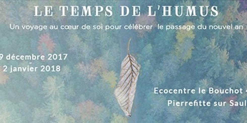 Le temps de l'humus : voyage au coeur de soi pour célébrer le nouvel an