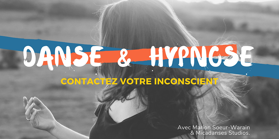 Danse & Hypnose : contactez votre inconscient