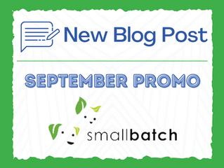 September Promo: smallbatch