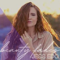 Beauty Fades - Jess Edo.jpeg