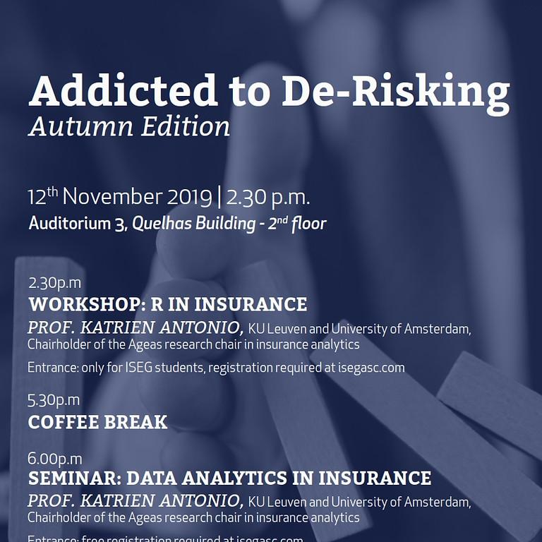 [Seminar] Addicted to De-Risking - Autumn Edition: Data Analytics in Insurance