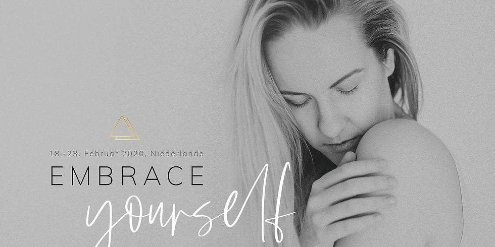Embrace Yourself // dein Selbstliebe Retreat