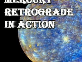 Mercury Retrograde in Action