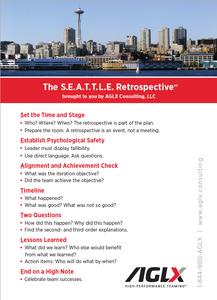 The S.E.A.T.T.L.E. Retrospective by AGLX Consulting