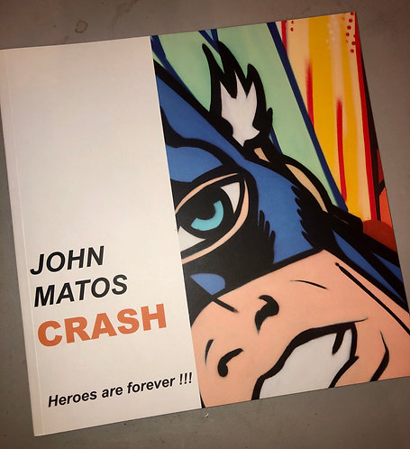 "CRASH - ""Heroes are Forever"" book"