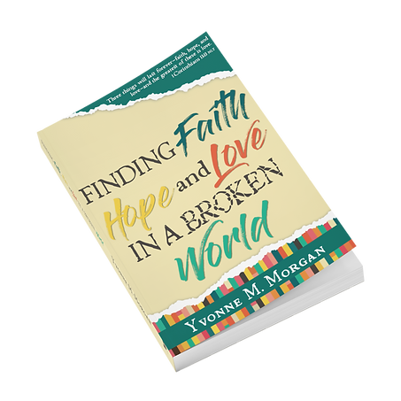 Finding Faith, Hope, and Love In a Broken World