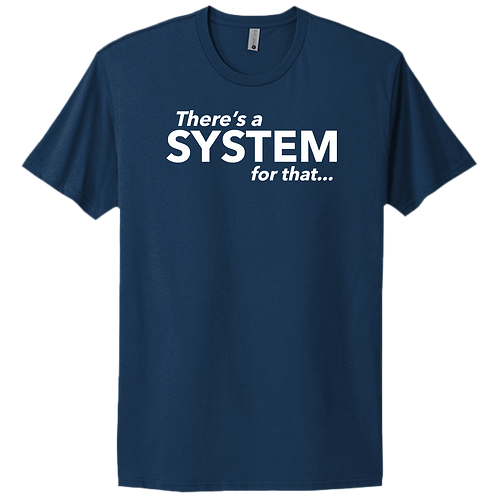 There's A System For That - Blue